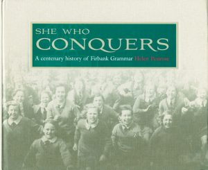 Commissioned by Firbank Grammar School in celebration of its centenary. Published 2009.