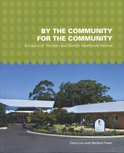 Commissioned by Timboon and District Healthcare Service to honour the tireless work of a country community to gain first-class healthcare facilities. Published 2013.