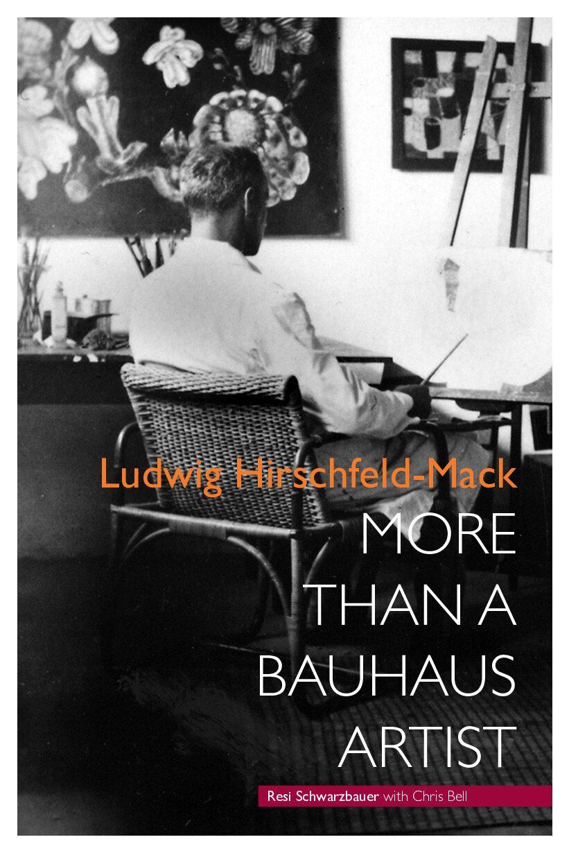 Ludwig Hirschfeld-Mack: more than a Bauhaus artist