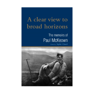 A clear view to broad horizons: the memoirs of Paul McKeown